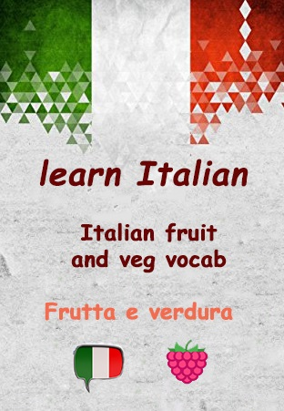Frutta e verdura - Italian fruit and veg vocab